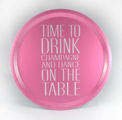 BRICKA RUND 31 CM TIME TO DRINK CHAMPAGNE, ROSA MED VIT TEXT - MELLOW DESIGN